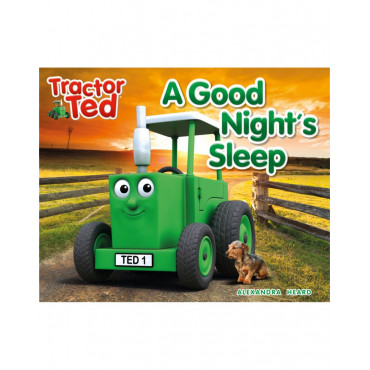 A Good Nights Sleep Tractor Ted Book